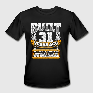 31 Birthday Gift Ideas 31th birthday gift idea: Built 31 years ago Shirt - Men's Moisture Wicking Performance T-Shirt