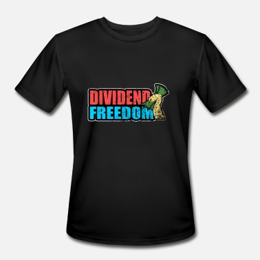 Speculate dividend freedom gift trading speculation money - Men's Moisture Wicking Performance T-Shirt