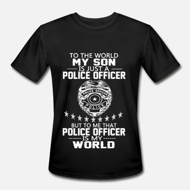Police Officer Son MY SON IS POLICE OFFICER - Men's Moisture Wicking Performance T-Shirt