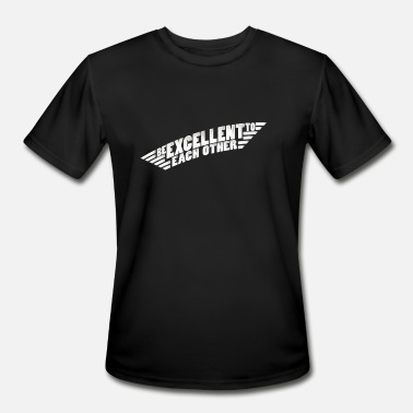 Excellent Be Excellent - Men's Moisture Wicking Performance T-Shirt