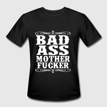 Dope Motorcycles Adult Bad Ass Mother Fcker Badass Swag Dope Hip Fu - Men's Moisture Wicking Performance T-Shirt