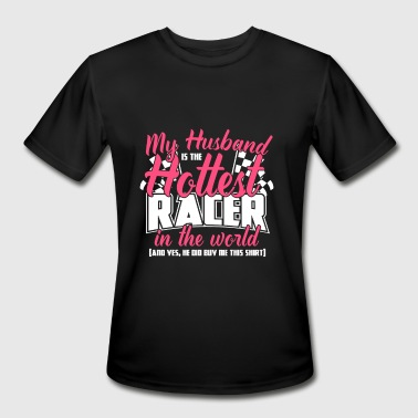 Urban Racer Racer - My husband is the hottest racer - Men's Moisture Wicking Performance T-Shirt