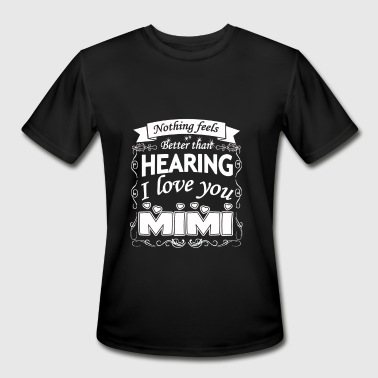 I Love My Mimi Mimi - Mimi - i love my mimi - Men's Moisture Wicking Performance T-Shirt