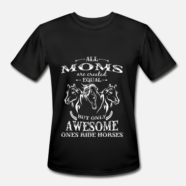 Horse Riding Apparel For Kids Horse riding - Awesome moms ride horses - Men's Moisture Wicking Performance T-Shirt