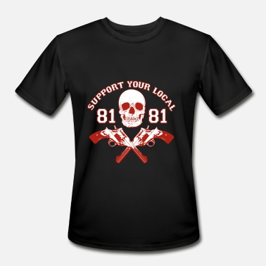 Outlaw support your local Skull outlaw local - Men's Moisture Wicking Performance T-Shirt