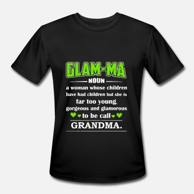 Glamma-called-grandma. Glam-ma To Be Called Grandma - Men's Moisture Wicking Performance T-Shirt