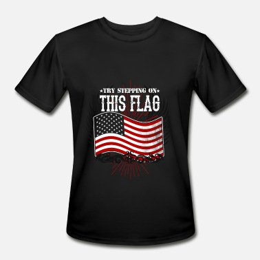 Boobs American Flag American flag - Try stepping on this flag - Men's Moisture Wicking Performance T-Shirt