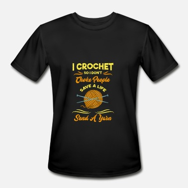 I Will Crochet Crocheting - Men's Moisture Wicking Performance T-Shirt
