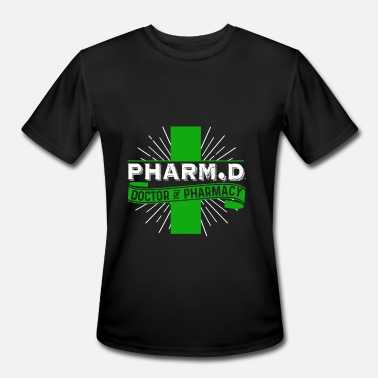 Doctor Pharmacy DOCTOR OF PHARMACY T SHIRT - Men's Moisture Wicking Performance T-Shirt