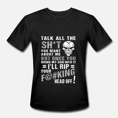 talk all the shit you want about me but once you b - Men's Moisture Wicking Performance T-Shirt