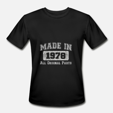 Made In 1978 All Original Parts Made in 1978 All Original Parts 40th Birthday Gift - Men's Sport T-Shirt