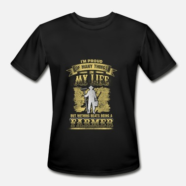 Proud Farmer Proud of many things - farmer - Men's Moisture Wicking Performance T-Shirt