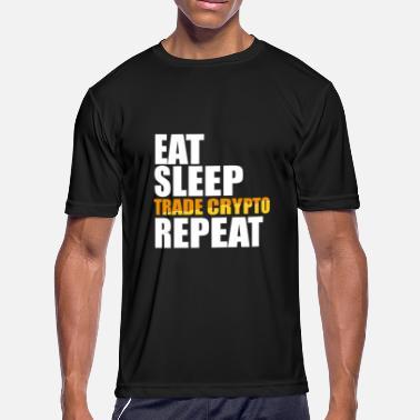 9c152abaa Crypto Clothes Eat Sleep Trade Crypto Repeat Tshirt - Men's Sport T