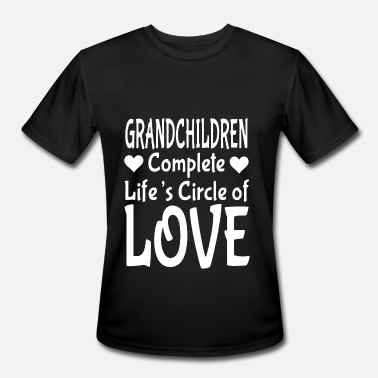grandchildren complete life is circle of love daug - Men's Moisture Wicking Performance T-Shirt