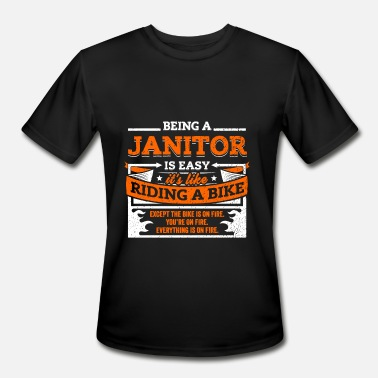 Janitor Funny Janitor Shirt: Being A Janitor Is Easy - Men's Sport T-Shirt