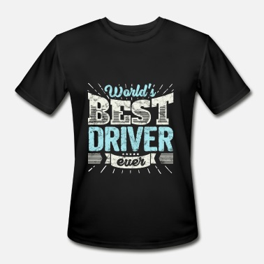 Worlds Best Truck Driver Worlds Best Driver Ever Truck Teamster Funny Gift - Men's Moisture Wicking Performance T-Shirt