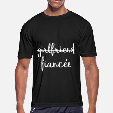b65f1aeb Girlfriend Fiancee Fiance Engagement - Men's Sport T-Shirt