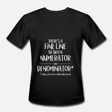 4th Line Fine Line Numerator Denominator Funny Math Ladies - Men's Moisture Wicking Performance T-Shirt