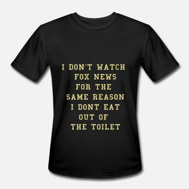 Fox News Funny i don t watch fox news for the samw reason i don t - Men's Sport T-Shirt