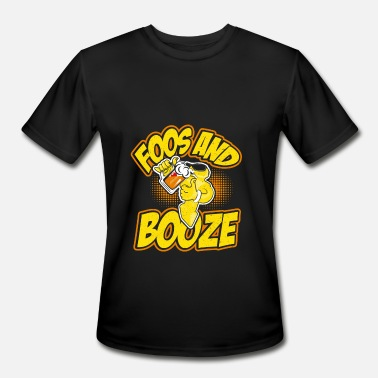Booze Jokes Foos and Booze Funny Foosball Guy Drinking Joke - Men's Moisture Wicking Performance T-Shirt