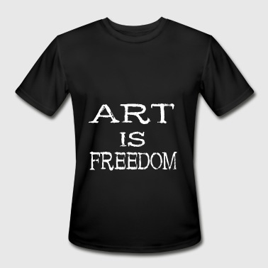 Artistic Freedom Art Is Freedom - Artist Paint Draw Artsy Gift - Men's Moisture Wicking Performance T-Shirt