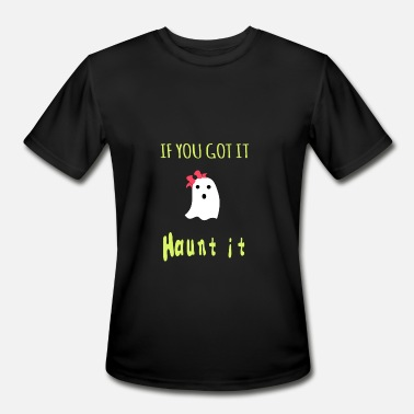Haunted Haunt it - Men's Moisture Wicking Performance T-Shirt