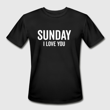 Sunday Love Funny Quote - Men's Moisture Wicking Performance T-Shirt