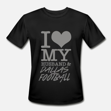 Dallas Dallas - I Love My Husband & Dallas Football - Men's Sport T-Shirt