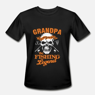 Fish Grandpa Fishing grandpa - Grandpa is the fishing legend - Men's Moisture Wicking Performance T-Shirt
