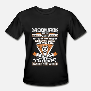 Correctional Officer Correctional officers - The last of a dying bree - Men's Sport T-Shirt