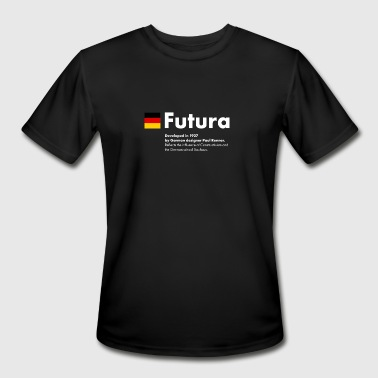 Famous fonts: Futura font - Men's Moisture Wicking Performance T-Shirt