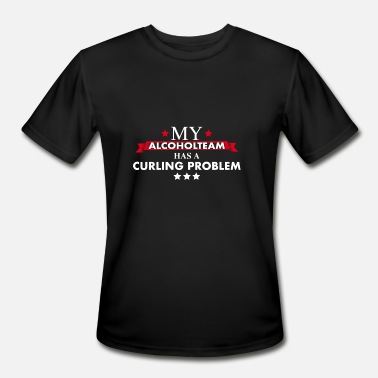 Curling Team Curling Team with Drinking Problem - Men's Moisture Wicking Performance T-Shirt