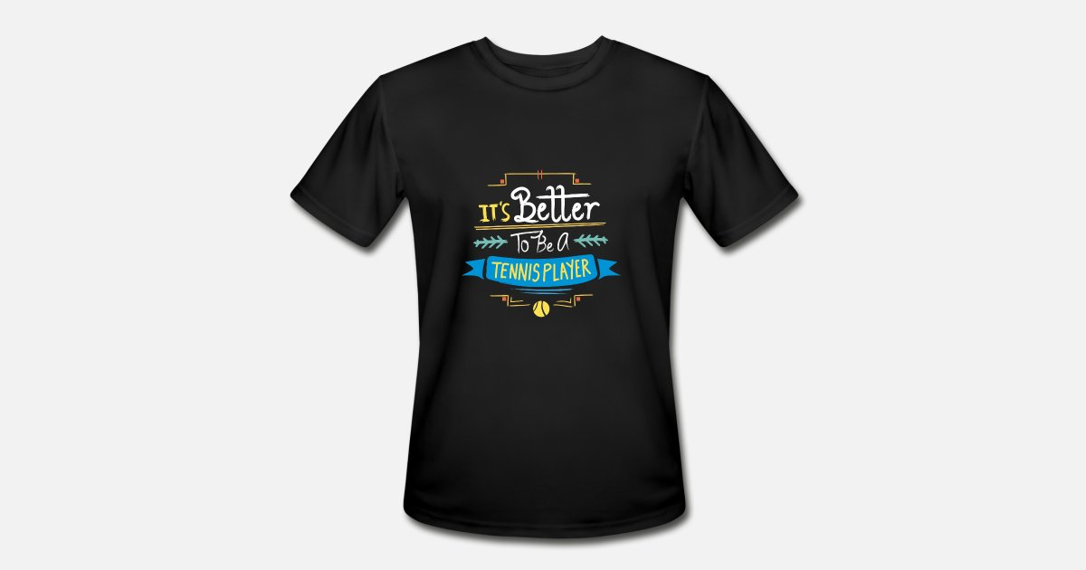 836a91f2b5 Funny Tennis Player Gift Idea | Tennis Quotes Men's Sport T-Shirt |  Spreadshirt