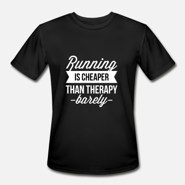Running Therapy Running is cheaper than therapy - Men's Moisture Wicking Performance T-Shirt