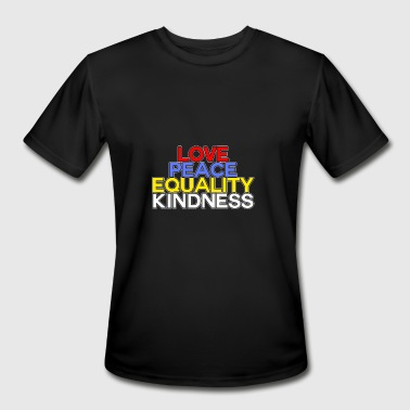 Love Peace Equality Kindness Anti-Bullying Bully - Men's Moisture Wicking Performance T-Shirt