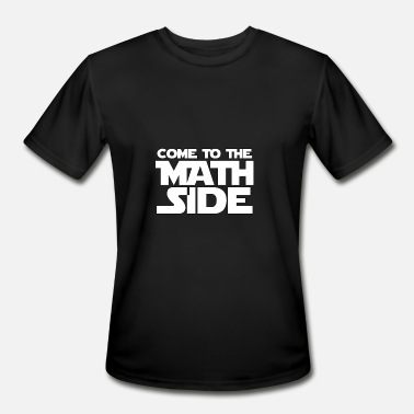 Basic Come To The Math Side - Math - Total Basics - Men's Moisture Wicking Performance T-Shirt