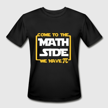 Come To Math Side We Have Pi COME TO THE MATH SIDE WE HAVE PI - Men's Moisture Wicking Performance T-Shirt