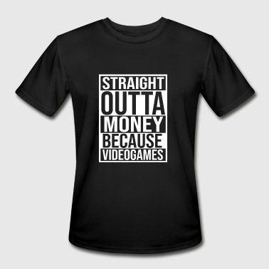 Straight Outta Money STRAIGHT OUTTA MONEY - Men's Moisture Wicking Performance T-Shirt