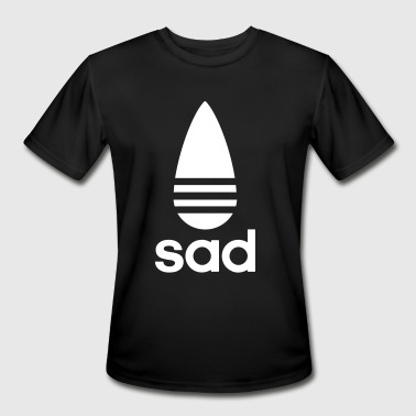 sad - Men's Moisture Wicking Performance T-Shirt