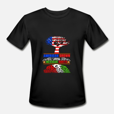 Root Me AMERICAN GROWN MEXICAN ROOTS - Men's Moisture Wicking Performance T-Shirt