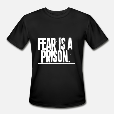 Prisoner Of War Fear Is A Prison - Men's Moisture Wicking Performance T-Shirt