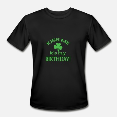 Kiss Me It's My Birthday St Pat's Day - Men's Moisture Wicking Performance T-Shirt