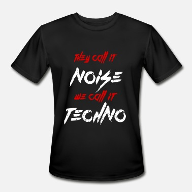 Music Techno Techno - Techno music - Noise - Men's Moisture Wicking Performance T-Shirt