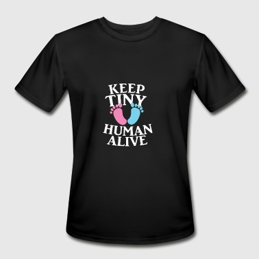 Keep tiny human alive - Men's Moisture Wicking Performance T-Shirt