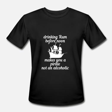 Bones Rum Drinking Rum before noon makes you a pirate - Men's Sport T-Shirt