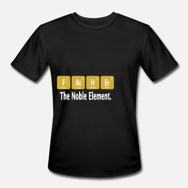 Dad Father Father the Noble Element Father Dad Father Gift - Men's Sport T-Shirt