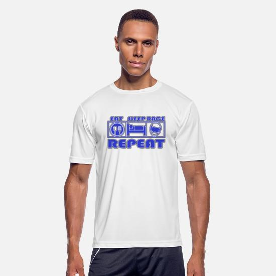Racing T-Shirts - Race Eat Sleep Repeat - Race - Men's Sport T-Shirt white