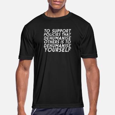 286179ba133 Worst Dont Dehumanise AntiTrump design Resistance - Men's Sport ...