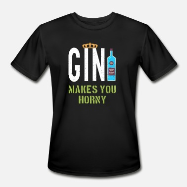 Horny Make Gin Makes You Horny - Men's Sport T-Shirt