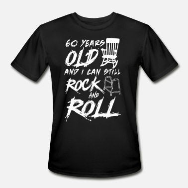 Rock And Roll 60 Years old and i can still Rock and Roll - Men's Sport T-Shirt
